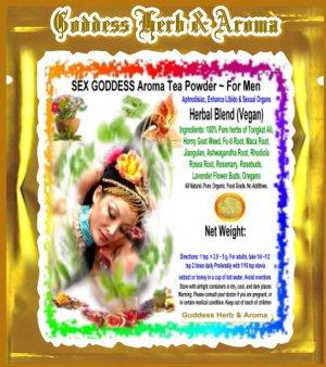 SEX GODDESS Aroma Tea Powder ~ For Men Organic Grown All Natural - 1 LB