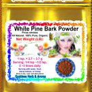White Pine Bark Powder (Pinus strobes) Organic Grown All Natural - 1 LB