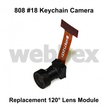REPLACEMENT 120° LENS MODULE FOR 808 #18 KEYCHAIN CAMERAS