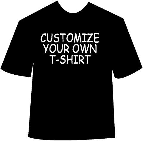 Customize Your Own T-Shirt!