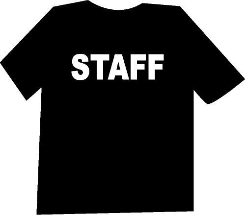 STAFF Funny  T-Shirt NEW