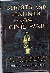 Ghosts and Haunts of the Civil War Brand New Hardcover Book