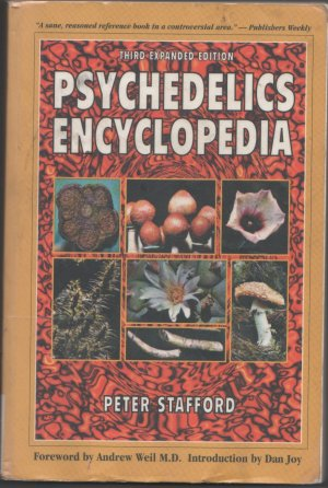 Psychedelics encyclopedia by Peter G. Stafford