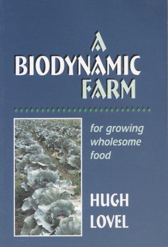 A Biodynamic Farm by Hugh Lovel