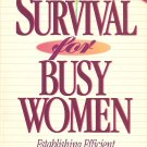 Survival For Busy Women - Expanded Edition