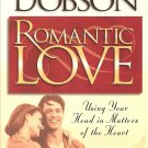 Romantic Love - Using Your Head In Matters Of The Heart