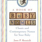 A Book Of Baby Names - Classic & Contemporary Names For Your Baby