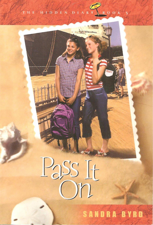 Pass It On - The Hidden Diary #5