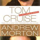 Tom Cruise - An Unauthorized Biography