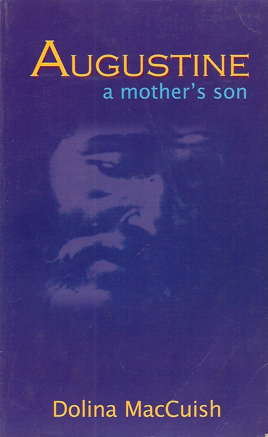 Augustine - A Mother's Son