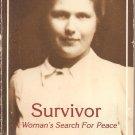 Survivor - A Woman's Search For Peace
