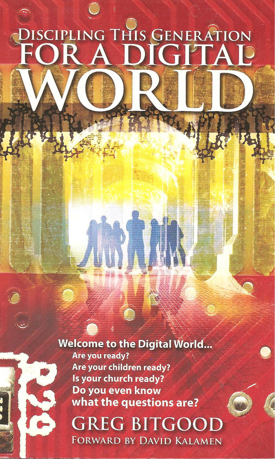 Discipling This Generation For A Digital World