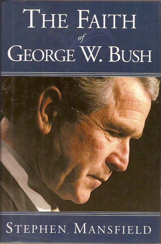 The Faith Of George W. Bush - Large Print
