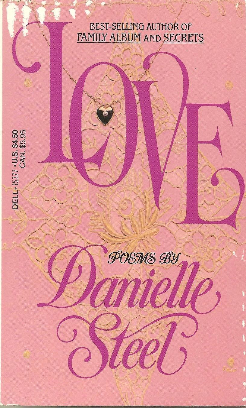 Love - Poems By Danielle Steel