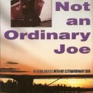 Not An Ordinary Joe