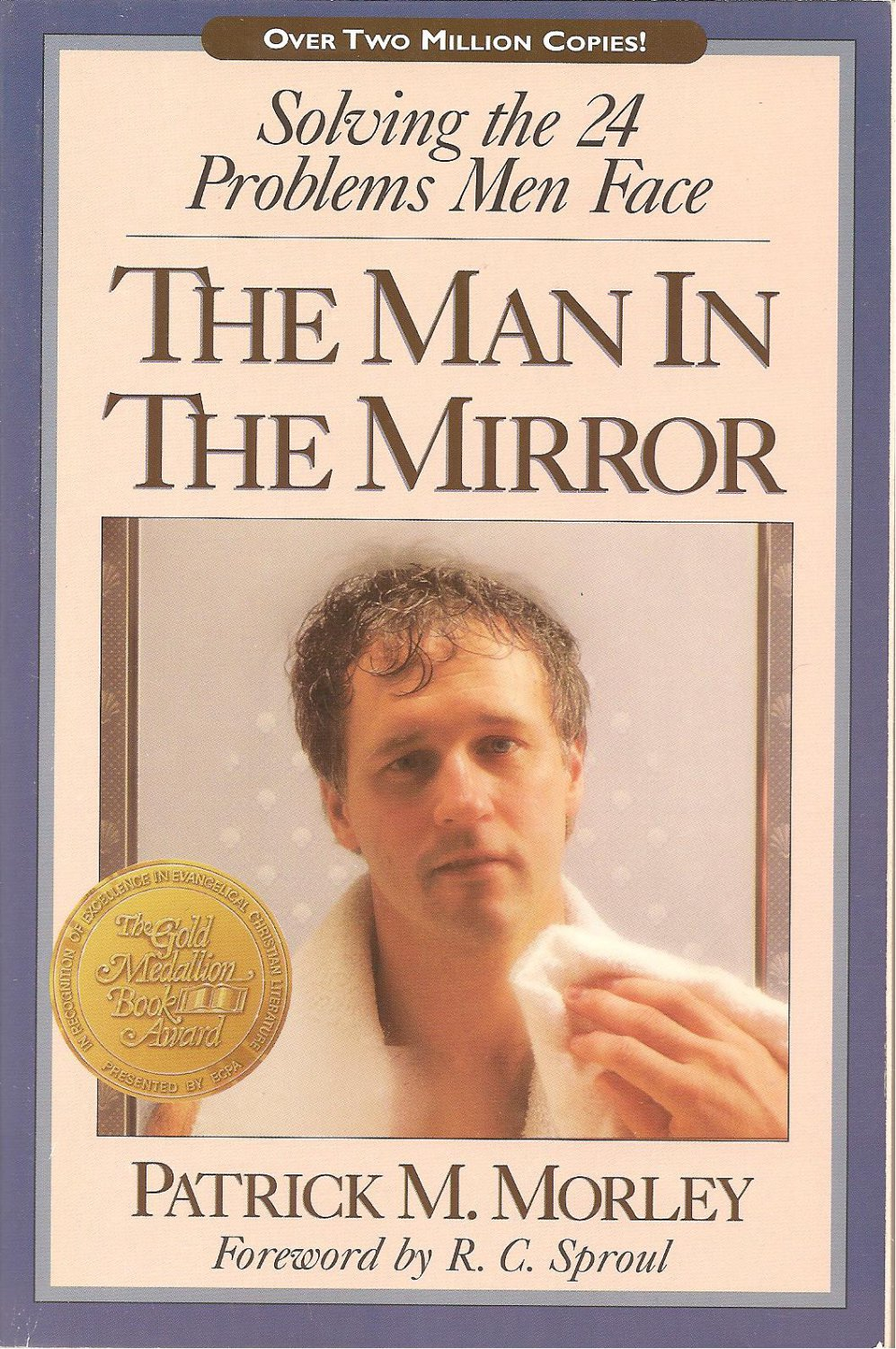 The Man in the Mirror Patrick Morley on Amazoncom FREE shipping on qualifying offers The Man in the Mirror has established itself as a cornerstone in mens
