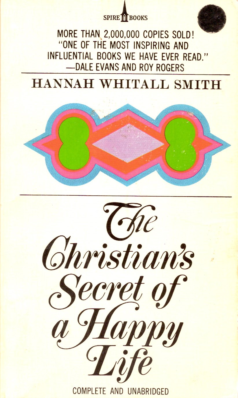 A Christian's Secret Of A Happy Life - Complete And Unabridged