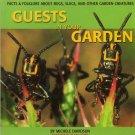 Guests In Your Garden