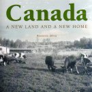 Canada - A New Land And A New Home