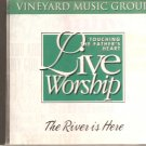 The River Is Here - Touching The Father's Heart - Vineyard Music