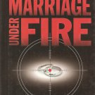 Marriage Under Fire