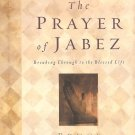 The Prayer Of Jabez - Breaking Through To The Blessed Life - Like New!