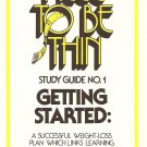 Free To Be Thin - Study Guide No. 1 - Getting Started