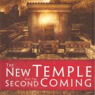 The New Temple And The Second Coming