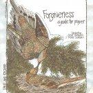 Forgiveness - A Guide To Prayer