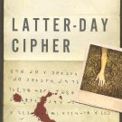 Latter-Day Cipher