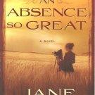 An Absence So Great - A Novel