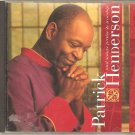 Patrick Henderson And Saints Praise & Worship - CD