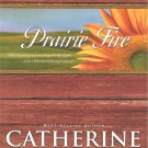 Prairie Fire - A Town Called Hope #2