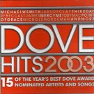 Dove Hits 2003