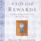 A Life God Rewards - The Breakthrough Series