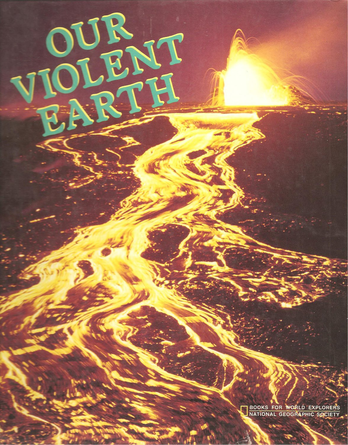 Our Violent Earth