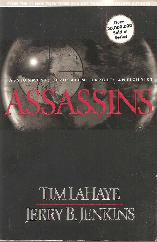 Assassins - Assignment: Jerusalem, Target: Antichrist - Left Behind #6 - Now #9