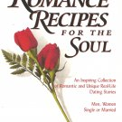 Romance Recipes For The Soul