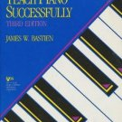 How To Teach Piano Successfully - 3rd Edition