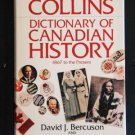 The Collins Dictionary Of Canadian History - 1867 To The Present