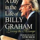 A Day In The Life Of Billy Graham