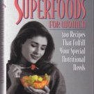 Superfoods For Women