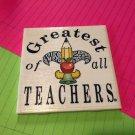 The Fleur-De-Teach Greatest of all Teachers Coaster