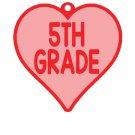 VALENTIVE HEART Key Chain 5TH GRADE