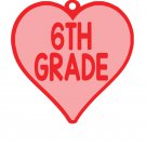 VALENTIVE HEART Key Chain 6TH GRADE