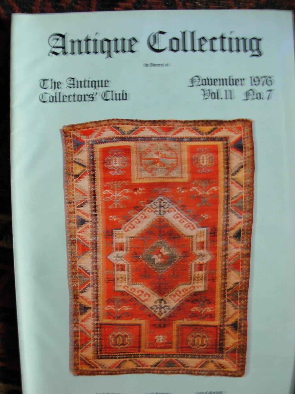Antique Collecting Vol. 11, No. 7, November 1976