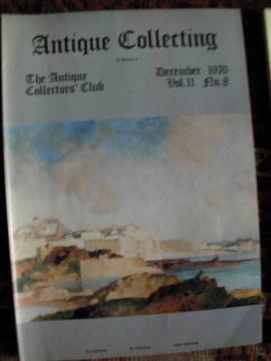 Antique Collecting Vol. 11, No. 8, December 1976