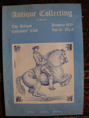 Antique Collecting Vol. 10, No. 9, January 1976
