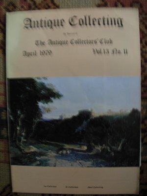 Antique Collecting Vol. 13, No. 11, April 1979