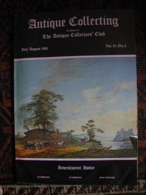 Antique Collecting Vol. 16, No. 3, July/August 1981